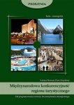 Międzynarodowa konkurencyjność regionu turystycznego