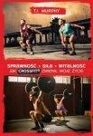 Sprawność Siła Witalność Jak CrossFit zmienił moje życie