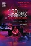120 pułapek diagnostycznych w echokardiografii