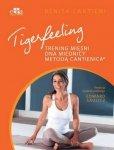 Tigerfeeling Trening mięśni dna miednicy metodą Cantienica