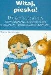 Witaj Piesku Dogoterapia we wspomaganiu rozwoju dzieci o specjalnych potrzebach edukacyjnych
