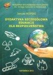 Dydaktyka szczegółowa edukacji dla bezpieczeństwa
