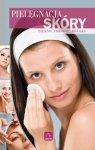 Pielęgnacja skóry Piękno zdrowie relaks