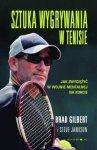 Sztuka wygrywania w tenisie Jak zwyciężyć w wojnie mentalnej na korcie