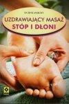 Uzdrawiający masaż stóp i dłoni