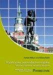 Współczesne przewodnictwo miejskie Metodyka i organizacja interpretacji dziedzictwa