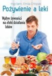 Pożywienie a leki  Wpływ żywności na efekt działania leków
