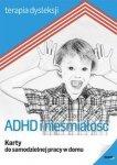 ADHD i nieśmiałość Karty do samodzielnej pracy w domu Terapia dysleksji