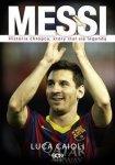 Messi Historia chłopca który stał się legendą