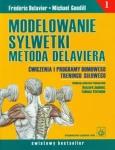 Modelowanie sylwetki metodą Delaviera tom 1