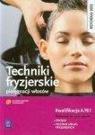 Techniki fryzjerskie pielęgnacji włosów Podręcznik do nauki