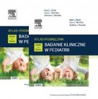 Badanie kliniczne w pediatrii Atlas i podręcznik Tom 1 + 2 Komplet