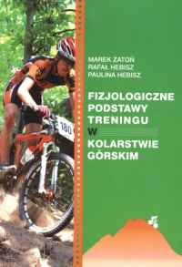 Fizjologiczne podstawy treningu w kolarstwie górskim