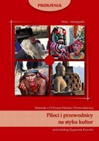 Piloci i przewodnicy na styku kultur