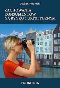 Zachowania konsumentów na rynku turystycznym