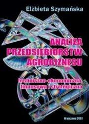 Analiza przedsiębiorstw agrobiznesu Techniczno-ekonomiczna...
