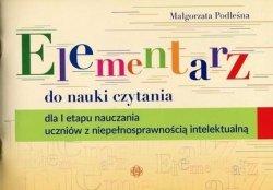 Elementarz do nauki czytania dla I etapu nauczania ucznió z niepełnosprawnością intelektualną