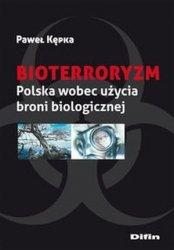 Bioterroryzm Polska wobec użycia broni biologicznej