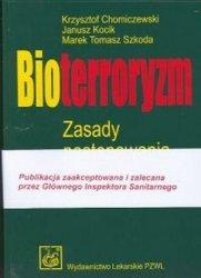 Bioterroryzm Zasady postępowania lekarskiego