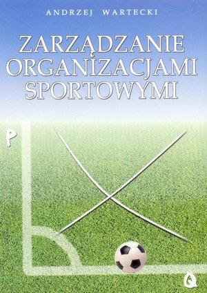 Zarządzanie organizacjami sportowymi