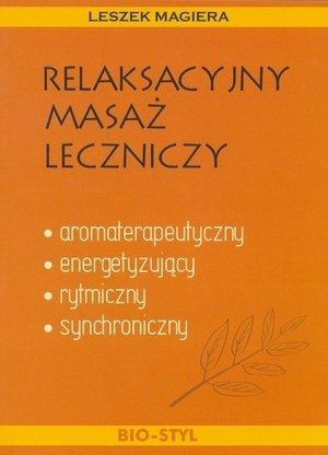 Relaksacyjny masaż leczniczy