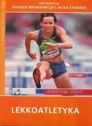 Lekkoatletyka J. Migasiewicz, J. Stodółka