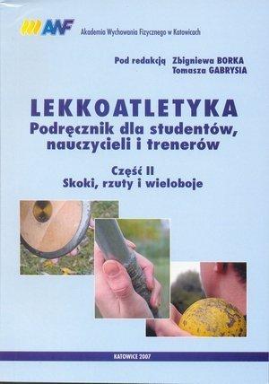Lekkoatletyka podr. dla studentów, nauczycieli i tren. cz. II