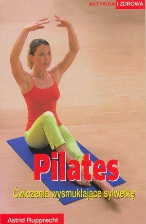 Pilates Ćwiczenia wysmuklające sylwetkę
