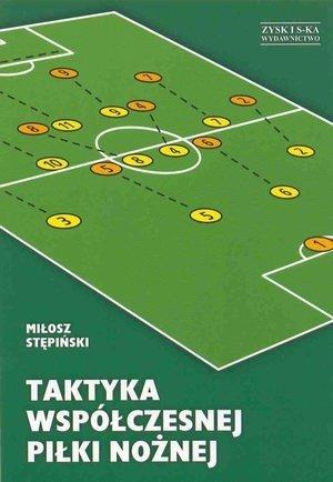 Taktyka współczesnej piłki nożnej