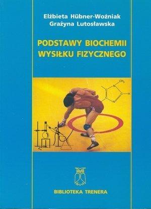 Podstawy biochemii wysiłku fizycznego