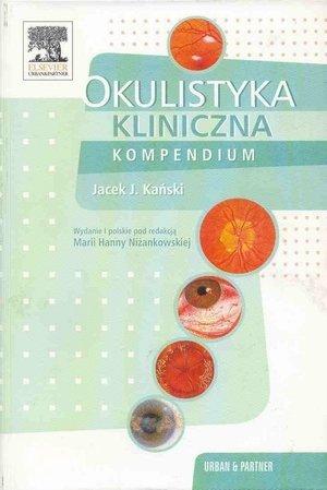 Okulistyka kliniczna Kompendium