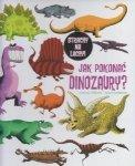 Jak pokonać dinozaury? Catherine Leblanc, Roland Garrigue