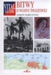 Bitwy II wojny światowej Martin Marix Evans