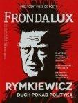Fronda LUX 76 Rymkiewicz Duch ponad polityką