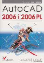 AutoCAD 2006 i 2006 PL Andrzej Pikoń