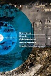 Gdziekolwiek mnie rzucisz Wyspa Man i Polacy Historia splątania Dionisios Sturis