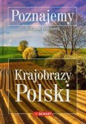 Poznajemy Krajobrazy Polski Marzena Wieczorek