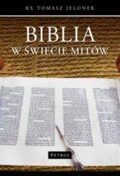 Biblia w świecie mitów ks. Tomasz Jelonek
