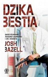Dzika bestia Josh Bazell