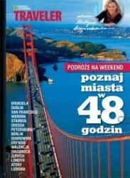 Poznaj miasta w 48 godzin Bruksela, Dublin, san Francisco, Werona, Stambuł, Odessa, Londyn, Ateny, Lizbona