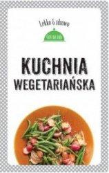 Kuchnia wegetariańska Lekko i zdrowo