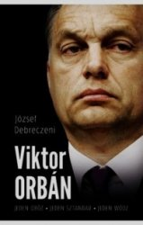 Viktor Orban József Debreczeni