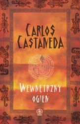 Wewnętrzny ogień Carlos Castaneda