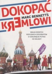 Dokopać Kremlowi Marc Bennetts