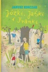 Józki, Jaśki i Franki Janusz Korczak