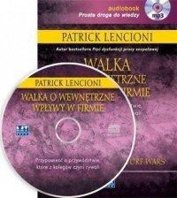 Walka o wewnętrzne wpływy w firmie (audiobook, CD mp3)  Patrick Lencioni