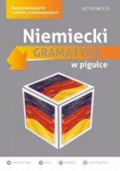 Niemiecki Gramatyka w pigułce dla początkujących i średnio zaawansowanych