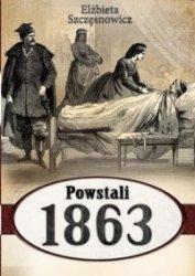 Powstali 1863  Elżbieta Szczęsnowicz