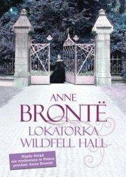 Lokatorka Wildfell Hall Anne Bronte