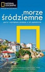 Morze Śródziemne Porty i największe atrakcje w ich sąsiedztwie
